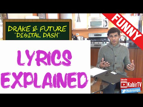 Digital Dash - Drake Future Lyrics Explained