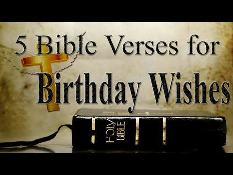 5 Bible Verses For Birthday Wishes