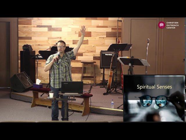 Sunday 9-13-2020: Spiritual senses and 'cravings'