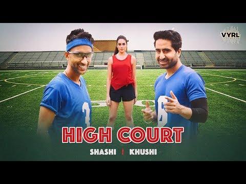 High Court - Shashi Khushi   Official Music Video Lyrics Mp3