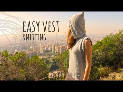 Tutorial Easy Knitting Vest With Hood Youtube