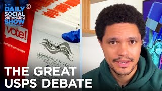 The Great USPS War | The Daily Social Distancing Show