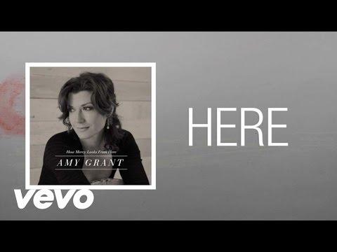 Amy Grant - Here (Lyric)