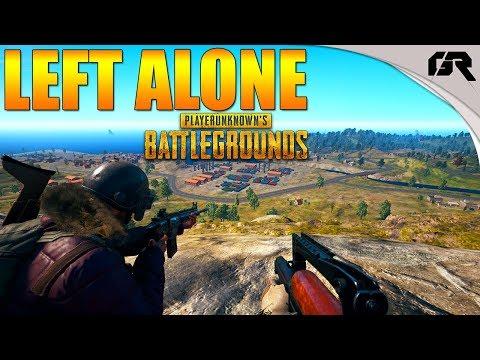 LEFT ALONE - Battlegrounds