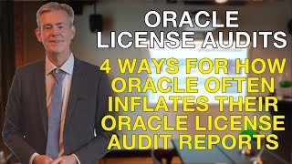 4 ways for how Oracle often inflates the audit figures
