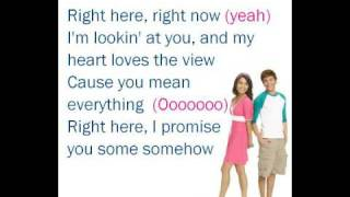Right Here, Right Now - lyrics [HMS3/ZAC&VANESSA]