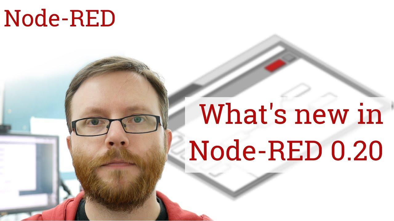 Version 0 20 released : Node-RED