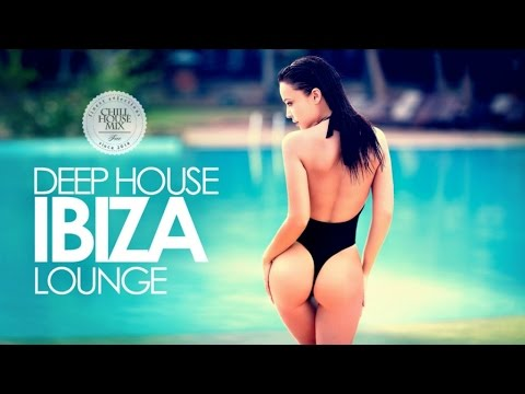 Deep House 2017 ✭  Ibiza Lounge Mix
