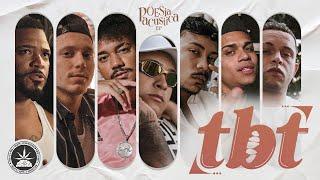 #TBT - Xamã | Mc Ryan SP | DK47 | Kayuá | Cesar Mc | PK | Mc Cabelinho (Poesia Acústica EP)