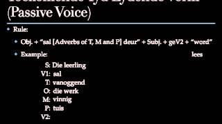 Afrikaans Lydend en Bedrywende Vorm / Afrikaans Active and Passive Voice