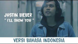 Justin Bieber - I'll show You 🇮🇩 ( INDONESIA VERSION)