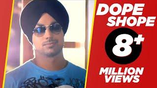 DOPE SHOPE (OFFICAL VIDEO) | YO YO HONEY SINGH & DEEP MONEY | PLANET RECORDZ
