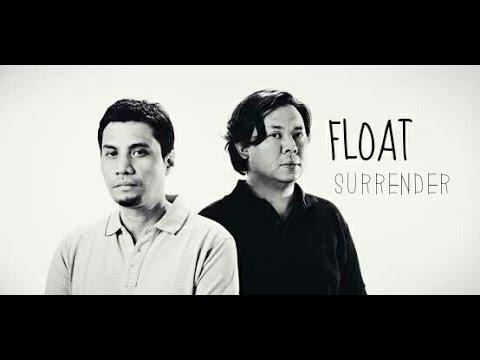 FLOAT - SURRENDER (LIVE)