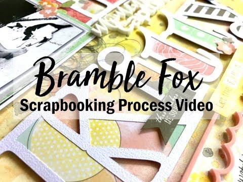Scrapbooking Process #401 Bramble Fox / Hey Kitty