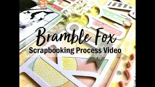 Scrapbooking Process #401 Bramble Fox / Hey Kitty