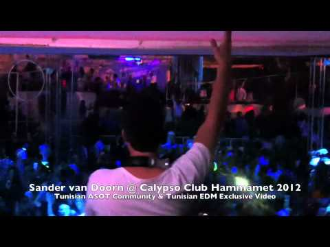 Sander van Doorn @ Calypso Club 2012 by Tunisian ASOT Community & Tunisian EDM