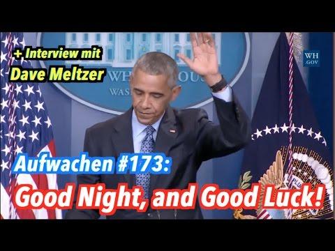 Bye, Obama + Interview: Dave Meltzer (Wrestling Observer) - Aufwachen #173 (Stefan & Tilo im Bild)