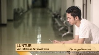Download Mahesa Ft. Dewi Cinta - Luntur (Official Music Video)