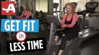 GET FIT IN LESS TIME | The Best of Everything