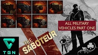 Saboteur All Military Vehicles Part One