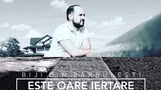 Biji din Barbulesti-Este oare iertare (Official Video 2018)