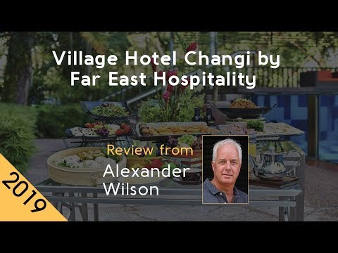 village-hotel-changi-by-far-east-hospitality-4⋆-review-2019