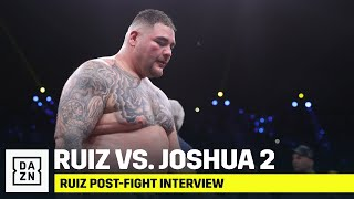 Andy Ruiz Reacts To Loss; Wants Trilogy vs. Anthony Joshua