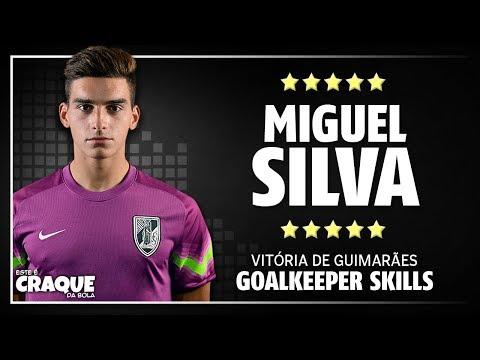 MIGUEL SILVA ● Vitória de Guimarães ● Goalkeeper Skills