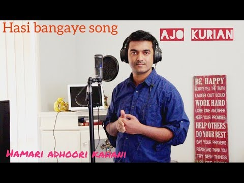 Hasi ban gaye Male Cover by Ajo | Hamari...