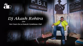 Dj Akash Rohira Live | New Years Eve | Ranchi Gymkhana Club | After Movie
