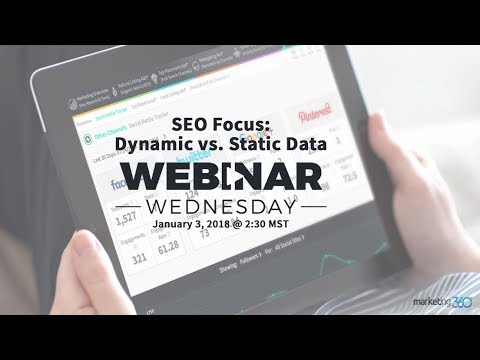 SEO Focus: Dynamic vs Static Data - How to Get More leads with SEO Marketing Strategies
