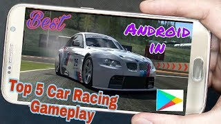 Top 5 car racing games for android - Offline HD Gameplay