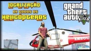 GTA V - Localização de Todos os  Helicópteros.( All Helicopter Locations ) [ Português PT-BR ]