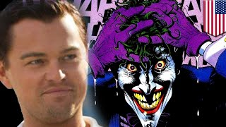 Leonardo DiCaprio as Joker? Star eyed for role Batman villain origin movie   TomoNews