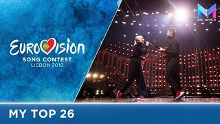 Eurovision 2018 - MY TOP 26 (Grand Final)