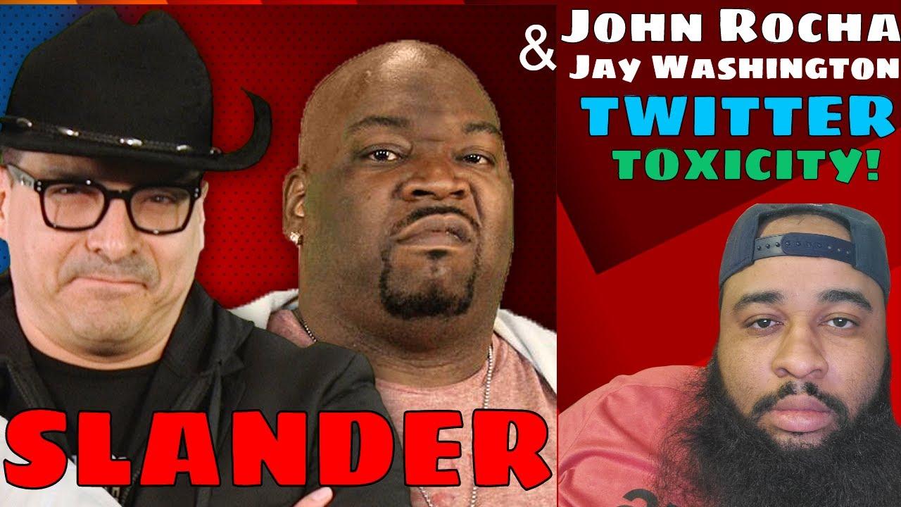 John Rocha & Jay Washington Contribute to Toxicity & Slander