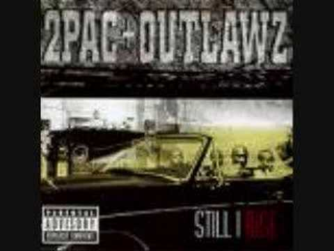 Tupac & Outlaws - The Good Die Young