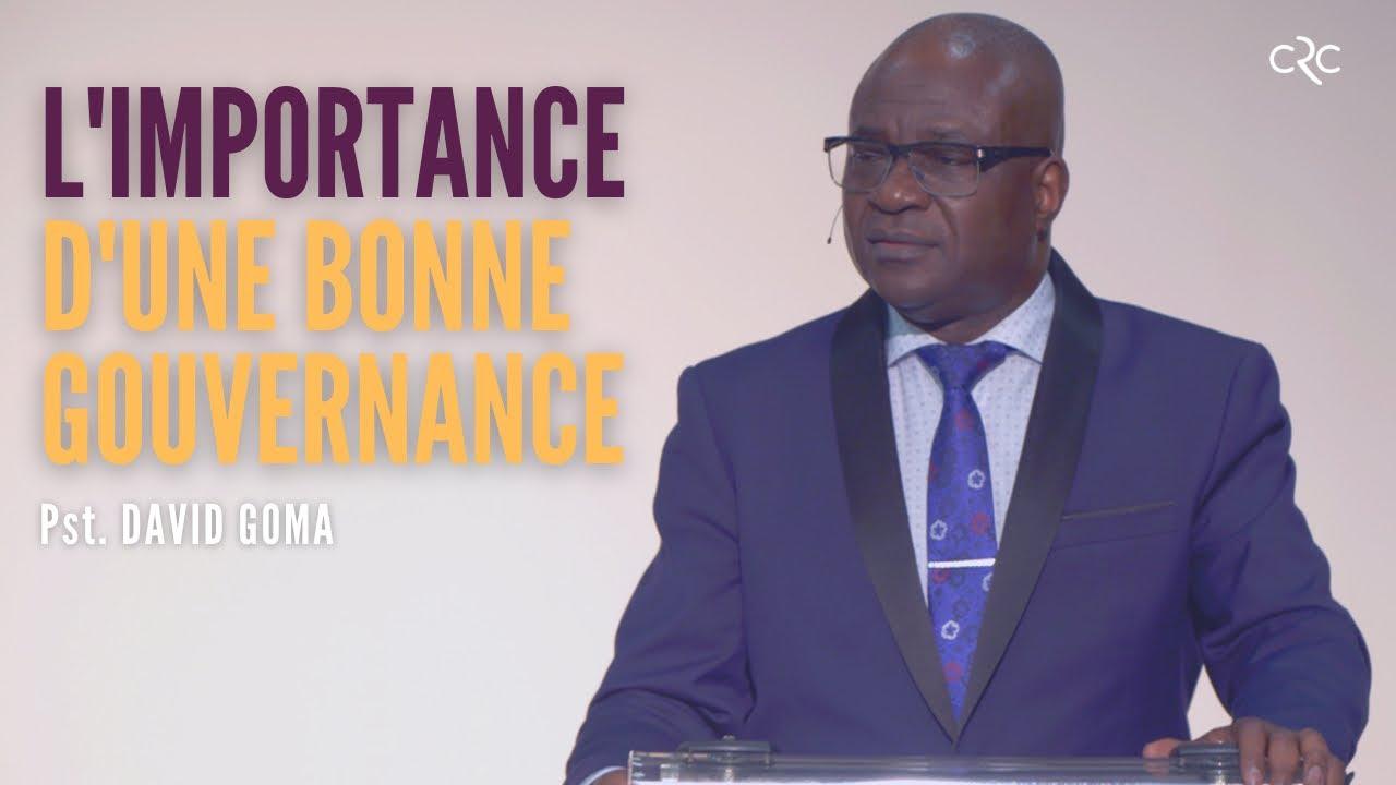 L' importance d'une bonne gouvernance | Pst. David Goma [25 juin 2021]