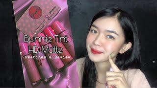 BUNNIE TINT HD MATTE (Swatch & Review)    Cinderella C.