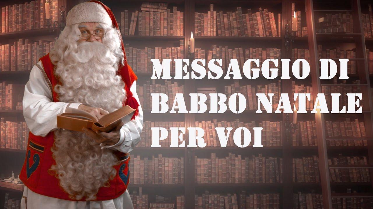 Babbo Natale Babbo Natale.Messaggio Di Babbo Natale Santa Claus Per I Bambini Lapponia