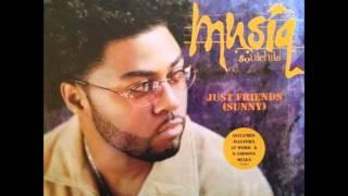 Musiq Soulchild - Just Friends (Sunny) (Masters at Work Dub)