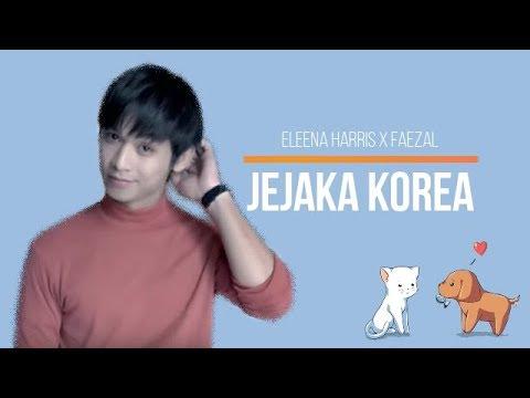 Eleena Harris Feat  Faezal- Jejaka Korea Lirik