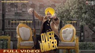 Latest Punjabi Songs 2016 | OVER UNDER | Tarsem Jassar | New Punjabi Songs 2016