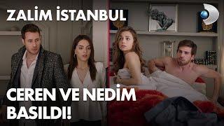 Ceren ve Nedim yatakta basıldılar! Zalim İstanbul 25. Bölüm ...