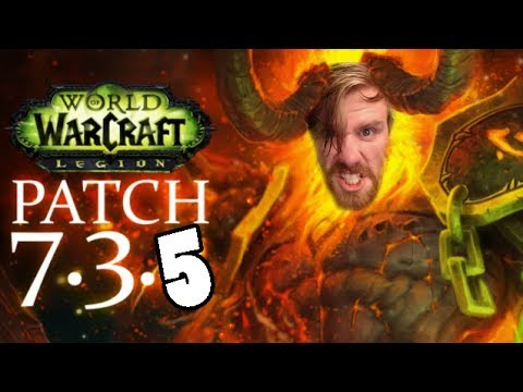 GOOD EVENING AZEROTH | SPECIAL PATCH 7.3.5 STREAM! | World of Warcraft Legion