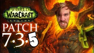 GOOD EVENING AZEROTH | SPECIAL PATCH 7.3.5 STREAM! | World of Warcraft Legion