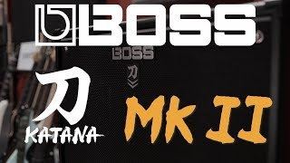 Boss Katana 100 MkII - More Amps & More Effects!