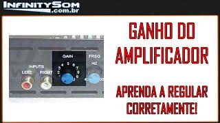 Regulagem de ganho no amplificador - Pequeno detalhe, toda a diferença!