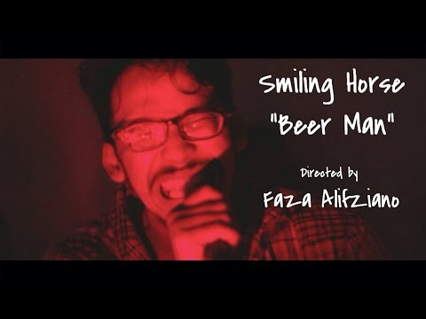 Smiling Horse - Beer Man (Official Music Video)