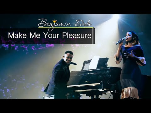Benjamin Dube feat. Xoli Mncwango - Make Me Your Pleasure